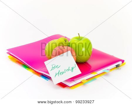 Office Documents And Apples; Be Healthy
