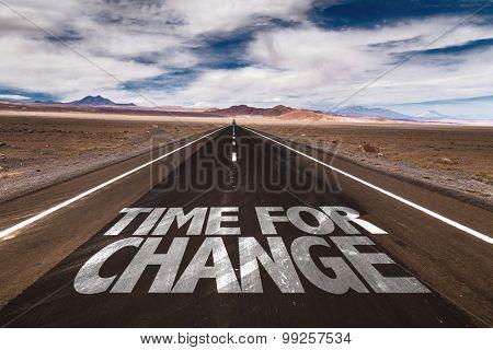 Time for Change written on desert road