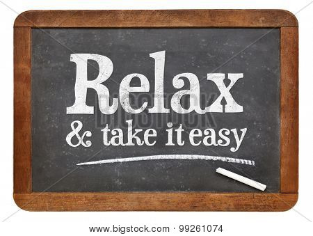 Relax and take it easy - advice on a vintage slate blackboard