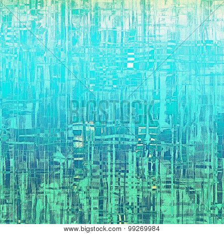 Old texture as abstract grunge background. With different color patterns: gray; green; blue; cyan