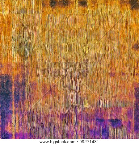Abstract composition on textured, vintage background with grunge stains. With different color patterns: yellow (beige); red (orange); purple (violet); pink