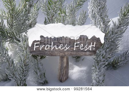 Sign Snow Fir Tree Frohes Fest Means Merry Christmas