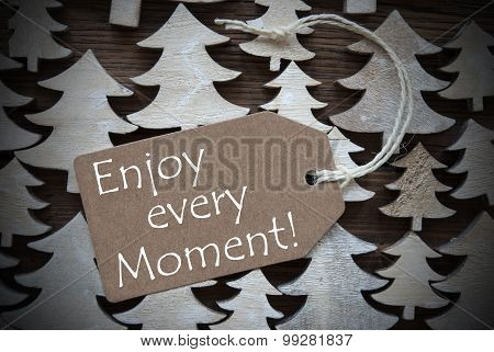 Brown Christmas Label With Enjoy Every Moment