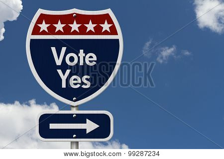 American Vote Yes Highway Road Sign