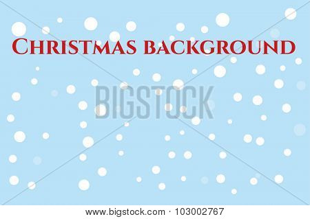 Abstract Christmas vector background. New Year 2016 holidays background. Christmas snowfall blue background.  Snowflakes, happy christmas background. Vector christmas background isolated