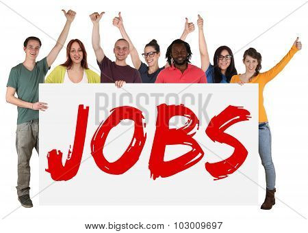 Jobs Sign Group Of Young Multi Ethnic People Holding Banner