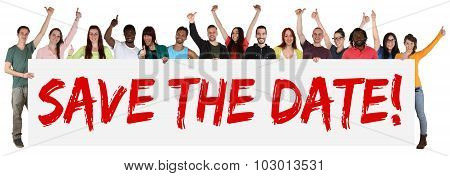 Save The Date Sign Group Of Young Multi Ethnic People Holding Banner
