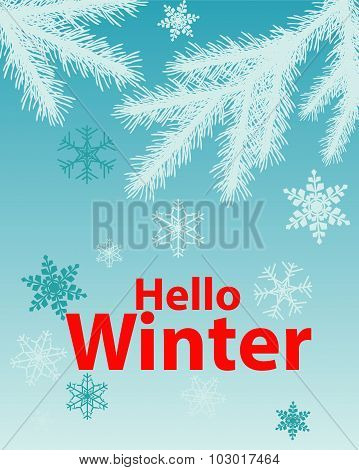 Poster Hello Winter. Fir tree and snowflakes on a blue background. Vector illustration