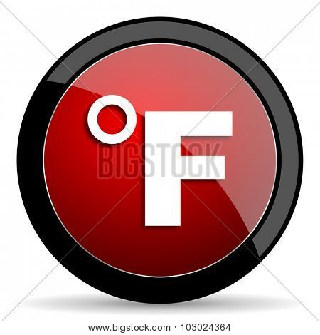 fahrenheit red circle glossy web icon on white background, round button for internet and mobile app