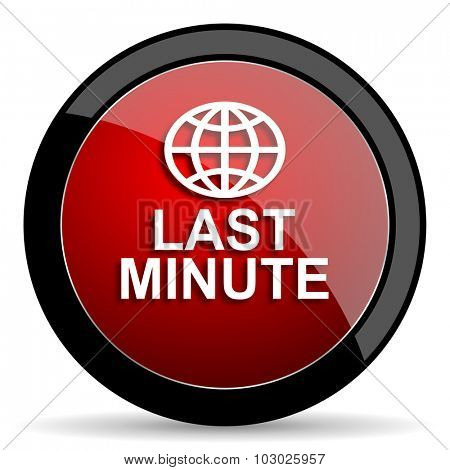 last minute red circle glossy web icon on white background, round button for internet and mobile app