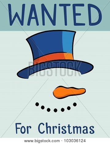 Snowman Wanted For Christmas Poster