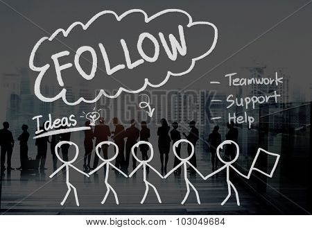 Follow Following Teamwork Member Leader Concept