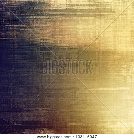 Grunge texture, distressed background. With different color patterns: yellow (beige); brown; blue; gray
