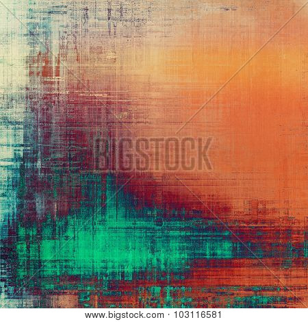 Abstract composition on textured, vintage background with grunge stains. With different color patterns: green; red (orange); cyan; pink