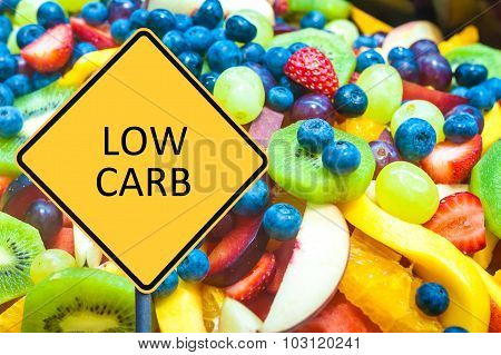 Yellow Roadsign With Message Low Carb