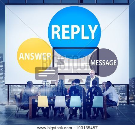 Reply Answer Message Communication Feedback Concept