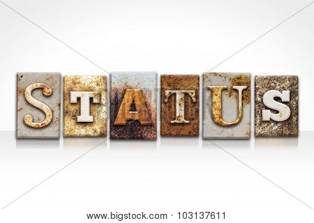 Status Letterpress Concept Isolated On White
