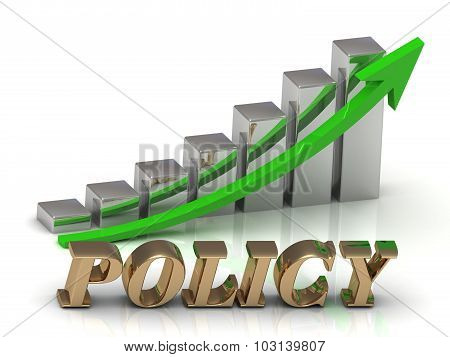 Policy- Inscription Of Gold Letters And Graphic Growth
