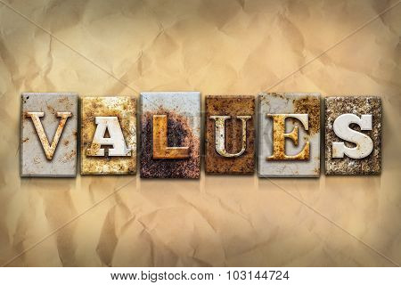 Values Concept Rusted Metal Type
