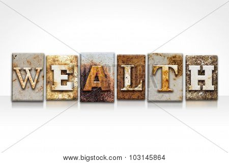 Wealth Letterpress Concept Isolated On White