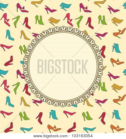 Greeting Card or Invitation with Women Shoes. Seamless Texture o