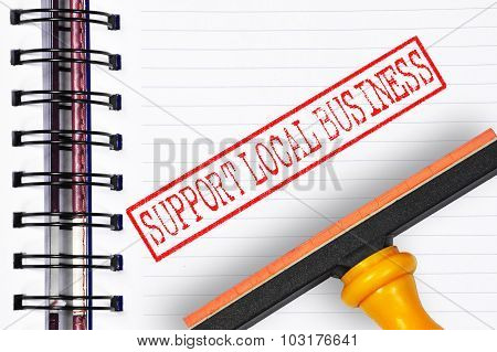 Support Local Business Rubber Stamp On The Note Book