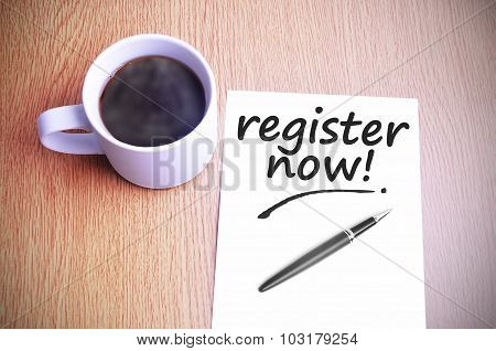Coffee On The Table With Note Writing Register Now