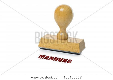Mahnung Rubber Stamp