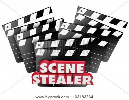 Scene Stealer words in red 3d letters on movie clapper boards to praise a great work or acting performance
