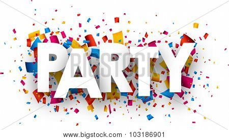 Party with colour confetti. Vector paper illustration.