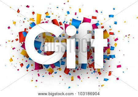 Gift sign with colour confetti. Vector paper illustration.
