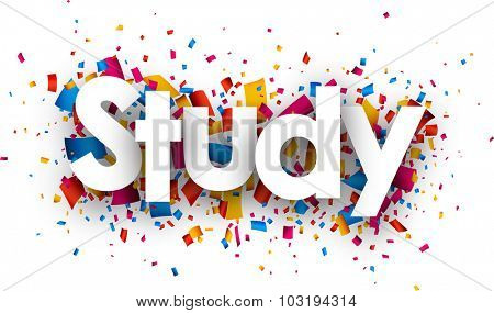 Study sign with colour confetti. Vector paper illustration.
