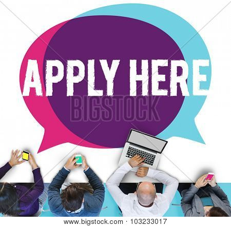 Apply Here Opportunity Hire Employment Concept