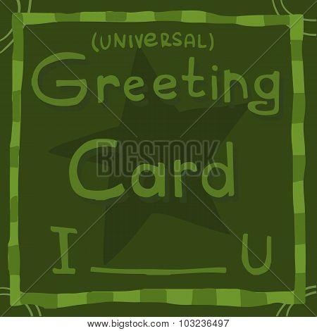 Funny universal cartoon greeting card.