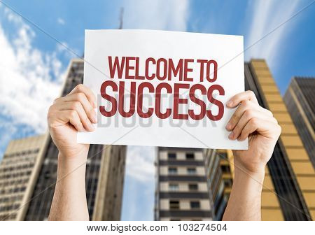Welcome to Success placard with cityscape background