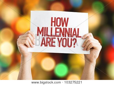 How Millennial Are You? placard with bokeh background