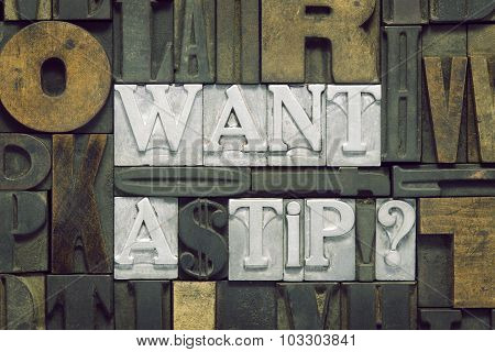 Want A Tip