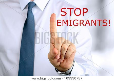Man Warning. Stop Emigrants