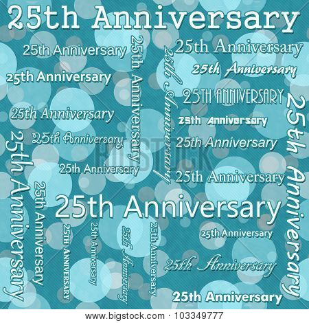 25Th Anniversary Design With Teal Polka Dot Tile Pattern Repeat Background