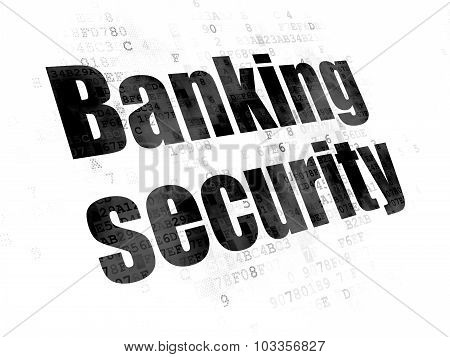 Privacy concept: Banking Security on Digital background