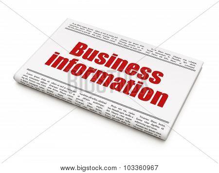 Finance concept: newspaper headline Business Information
