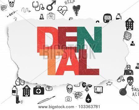 Health concept: Dental on Torn Paper background