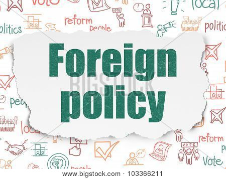 Political concept: Foreign Policy on Torn Paper background