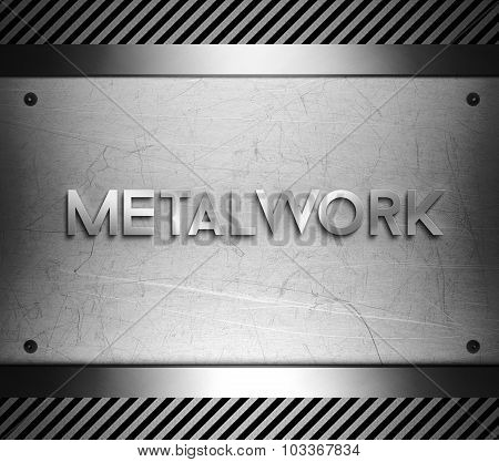 Metalwork Concept On Steel Plate