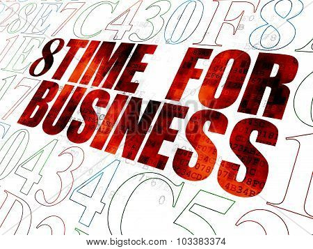 Time concept: Time for Business on Digital background