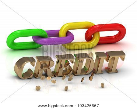 Credit- Inscription Of Bright Letters And Color Chain