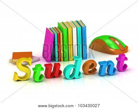 Student Inscription Bright Volume Letter