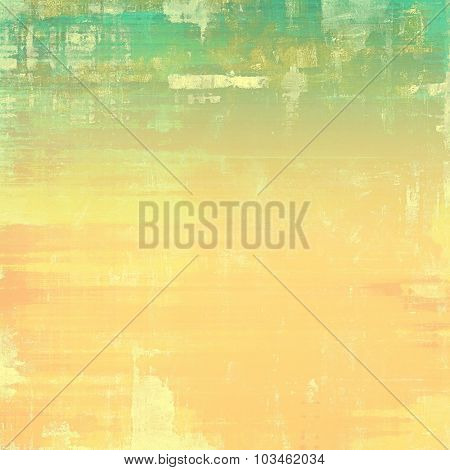 Old texture - perfect background with space for your text or image. With different color patterns: yellow (beige); brown; green; cyan