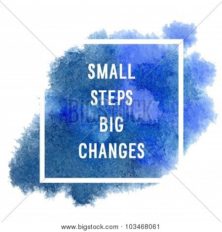 """Motivation Poster """"small Steps"""""""
