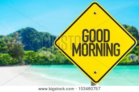 Good Morning sign with beach background